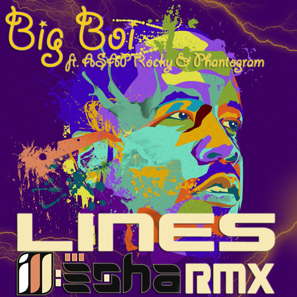 Big Boi Lines ill-esha remix