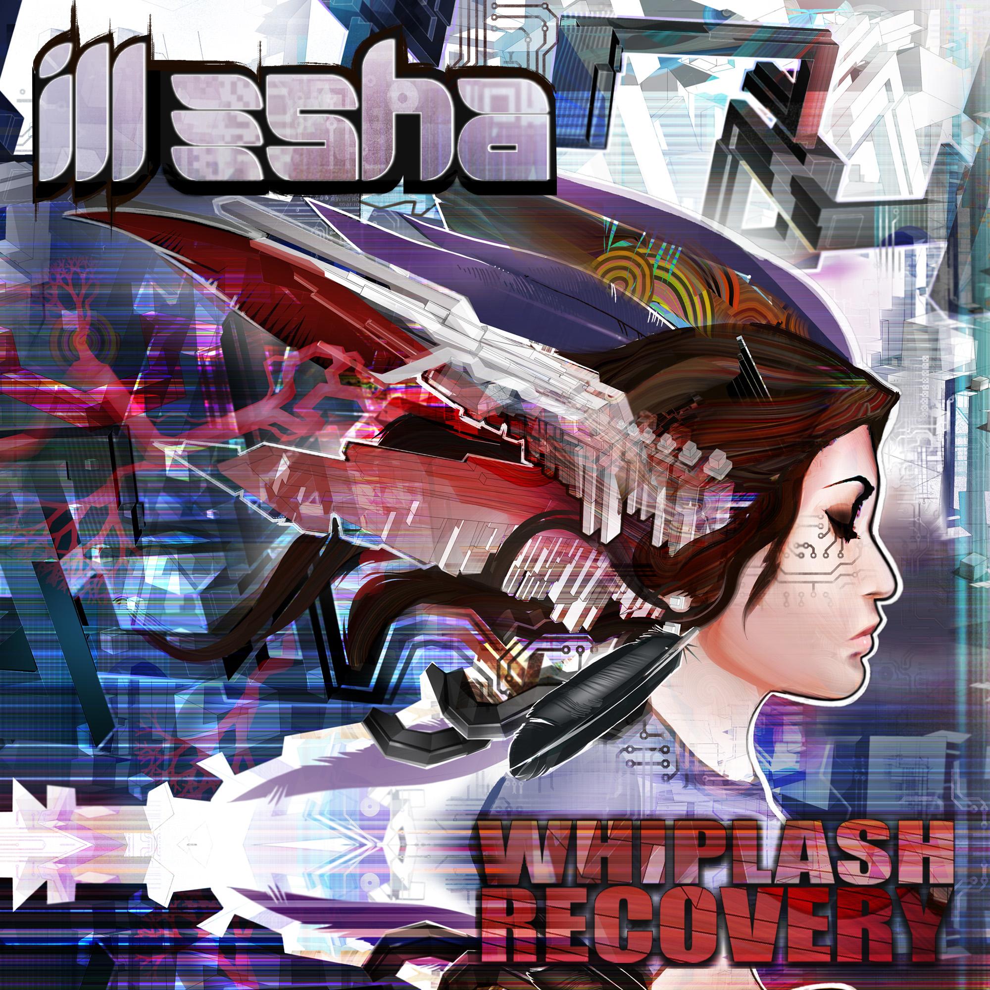 ill-esha - Whiplash Recorvery